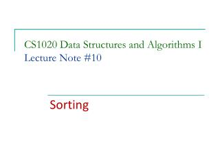 CS1020 Data Structures and Algorithms I Lecture Note #10