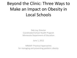 Beyond the Clinic: Three Ways to Make an Impact on Obesity in  Local Schools
