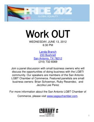 Work OUT WEDNESDAY, JUNE 13, 2012 6:30 PM Landa Branch  233 Bushnell San Antonio, TX 78212