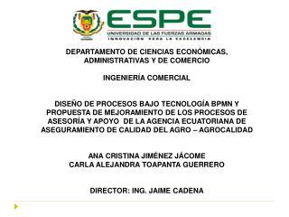 DEPARTAMENTO DE CIENCIAS ECONÓMICAS, ADMINISTRATIVAS Y DE COMERCIO INGENIERÍA COMERCIAL