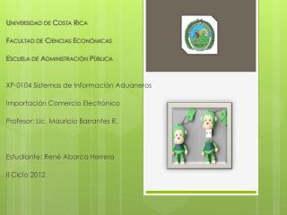 Universidad de Costa Rica Facultad de Ciencias Económicas Escuela de Administración Pública
