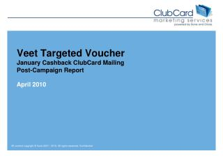 Veet  Targeted Voucher January Cashback ClubCard Mailing Post-Campaign Report