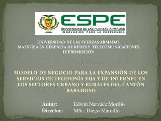 UNIVERSIDAD DE LAS FUERZAS ARMADAS MAESTRÍA EN GERENCIA DE REDES Y  TELECOMUNICACIONES
