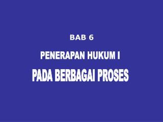 PADA BERBAGAI PROSES