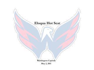 Eloqua  Hot Seat