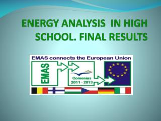 ENERGY ANALYSIS  IN HIGH SCHOOL. FINAL RESULTS