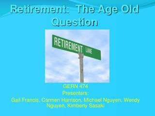 Retirement:  The Age Old Question