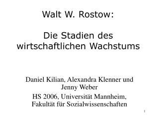 Walt W. Rostow:  Die Stadien des wirtschaftlichen Wachstums