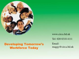 Developing Tomorrow's         Workforce Today