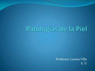 Patolog�as de la Piel