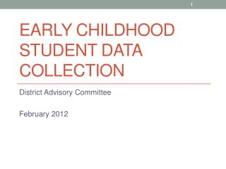 Early childhood student data collection