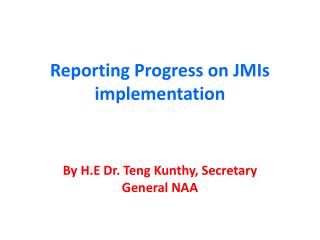 Reporting Progress on JMIs implementation