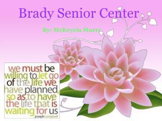 Brady Senior Center