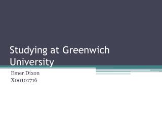 Studying at Greenwich University