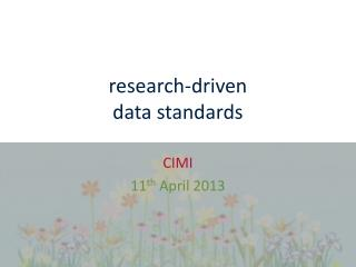 research-driven  data standards