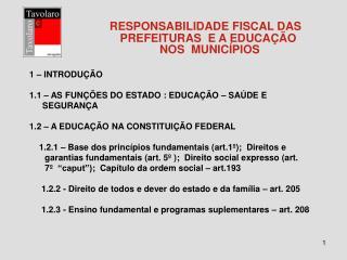 RESPONSABILIDADE FISCAL DAS                                     PREFEITURAS  E A EDUCA  O    NOS  MUNIC PIOS