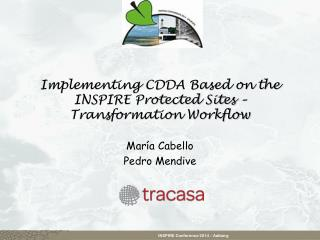 Implementing CDDA Based on the INSPIRE Protected Sites – Transformation Workflow