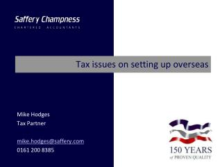 Tax issues on setting up overseas