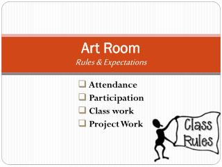 Art Room Rules & Expectations