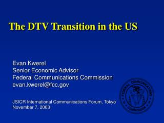 The DTV Transition in the US