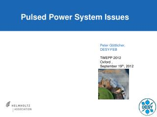 Pulsed Power System Issues