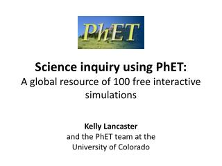 Science inquiry using PhET: A global resource of 100 free interactive simulations