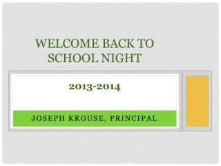 Welcome Back To School Night 2013-2014