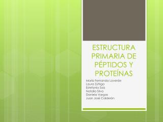 ESTRUCTURA PRIMARIA DE PÉPTIDOS Y PROTEÍNAS