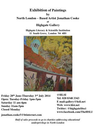 Exhibition of Paintings by North London – Based Artist Jonathan Cooke at  Highgate Gallery