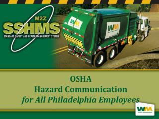 OSHA Hazard Communication for  All  Philadelphia Employees