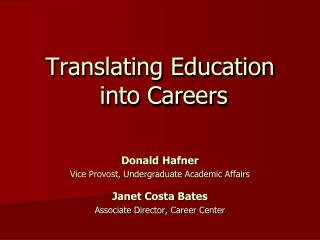 Translating Education  into Careers