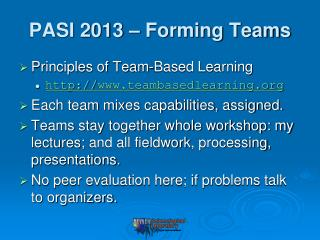 PASI 2013 – Forming Teams