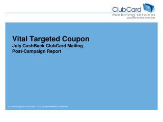 Vital Targeted Coupon July CashBack ClubCard Mailing Post-Campaign Report
