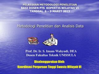 Metodologi Penelitian dan Analisis  Data