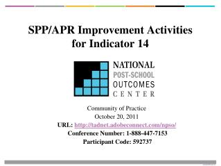 SPP/APR Improvement Activities  for Indicator 14
