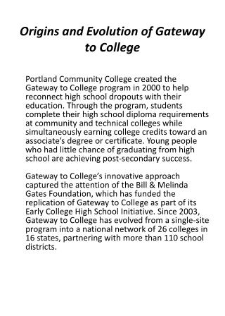 Origins and Evolution of Gateway to College