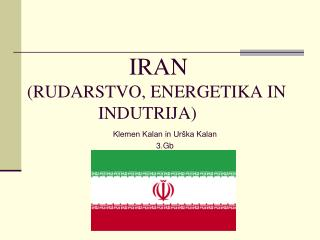 IRAN (RUDARSTVO, ENERGETIKA IN                       INDUTRIJA)