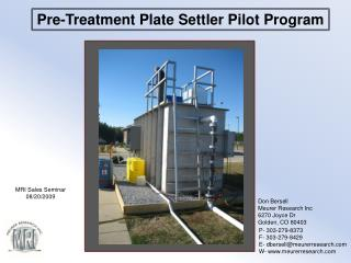 Pre-Treatment Plate Settler  P ilot Program