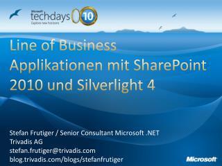 Line of Business Applikationen  mit SharePoint  2010 und Silverlight 4