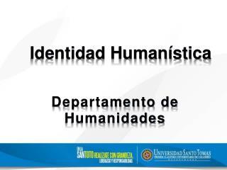 Identidad Humanística