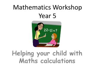 Mathematics Workshop Year 5
