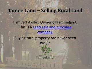 Tamee Land – Selling Rural Land