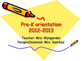 Pre-K orientation 2012-2013