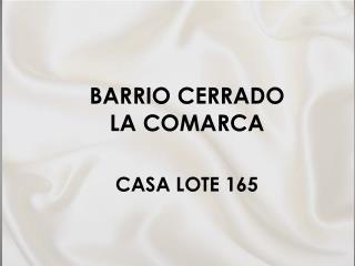 BARRIO CERRADO LA COMARCA