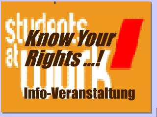 Know Your Rights ...  Info-Veranstaltung