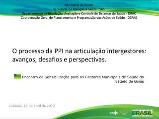 Encontro de Sensibilização para os Gestores Municipais de Saúde do Estado de Goiás