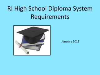 RI High School Diploma System Requirements