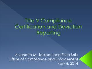 Title V Compliance Certification and Deviation Reporting