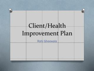Client/Health Improvement Plan