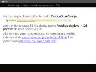 Kreirajte svoju prvu bazu podataka u programu Access 2013